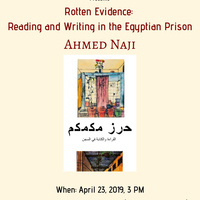 "Ahmed Naji, ""Rotten evidence: Reading and writing in the Egyptian prison"""