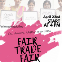 6th Annual Fashion Revolution...Fair Trade Fair, Guest Speakers & Fashion Show