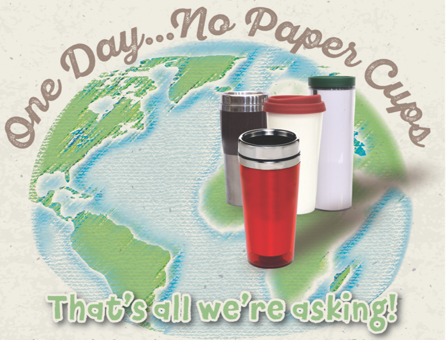 One Day — No Paper Cups