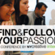 Find & Follow Your Passion