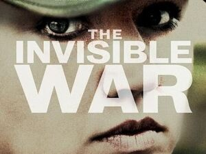 "Documentary Screening & Discussion ""The Invisible War"""