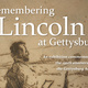 Remembering Lincoln at Gettysburg