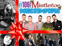 Mix 106.5's Mistletoe Meltdown!