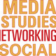 Media Studies Networking Social