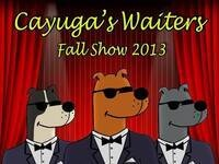 Cayuga's Waiters Fall Show 2013