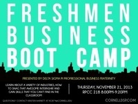 Delta Sigma Pi Presents: Freshmen Business Boot Camp Workshop