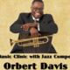 Third Stream Music: A Clinic with Orbert Davis